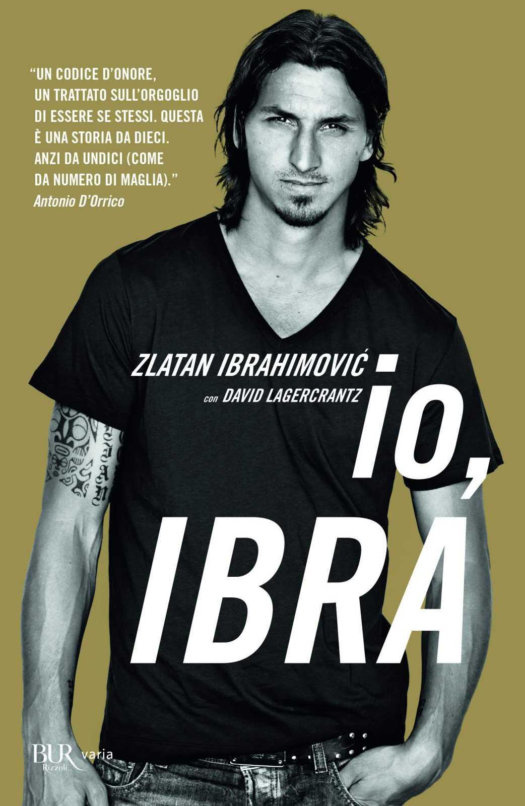 """Ibra a tutto campo: annunciato il film """"I am Zlatan"""""""